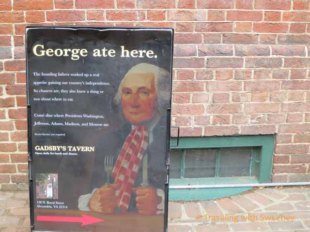 George Washington Ate Here Sign at Gadsby's in Old Town Alexandria, Virginia