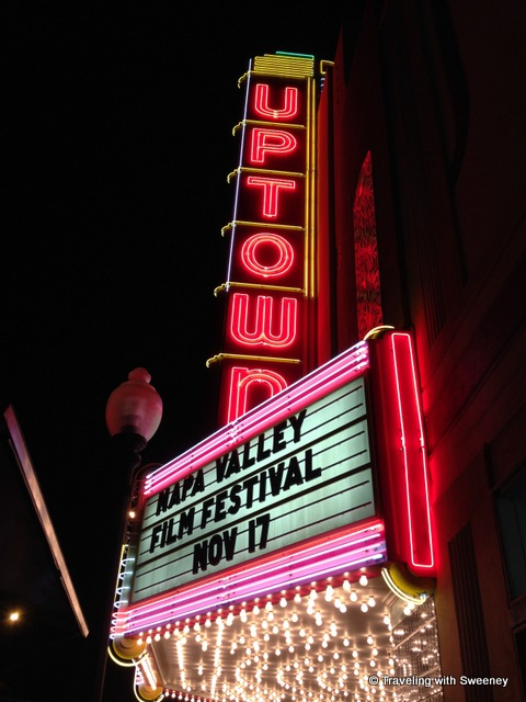 """Uptown Theater in Napa presenting the Napa Valley Film Festival"""