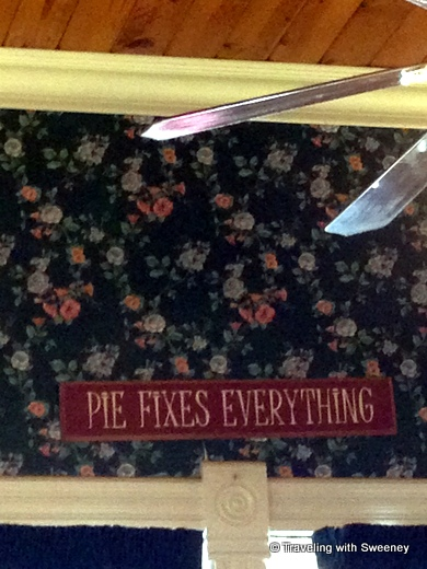 """Pie Fixes Everything sign at Sweetie Pie's in Placerville"""