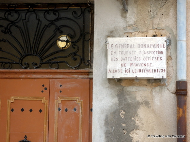 """Rue du Général Bonaparte -- Napolean slept here! In 1794 the general briefly stayed in Cassis during an inspection of his Provence troops. """