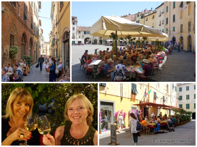 Top: Scenes of al fresco dining around Lucca Bottom: Enjoying wine and dinner with Gianna at Osteria Miranda, lunch at L'Oste di Lucca